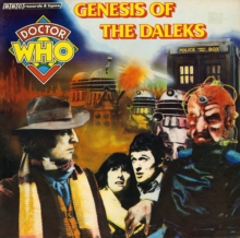 Doctor Who: Genesis of the Daleks, CD-Audio Book