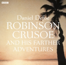 Robinson Crusoe : And His Farther Adventures, eAudiobook MP3 eaudioBook