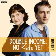 Double Income, No Kids Yet: The Weekend (Series 1, Episode 3), eAudiobook MP3 eaudioBook