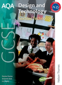 AQA GCSE Design and Technology: Textiles Technology, Paperback Book