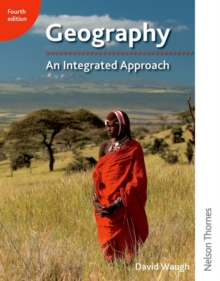 Geography: An Integrated Approach, Paperback Book