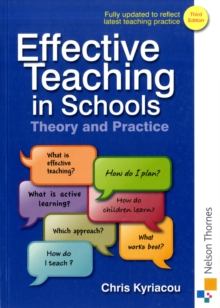 Effective Teaching in Schools Theory and Practice, Paperback Book