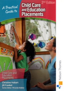 A Practical Guide to Childcare and Education Placements, Paperback Book