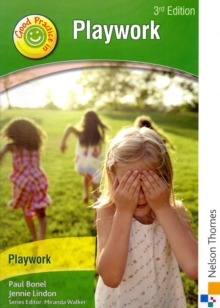 Good Practice in Playwork, Paperback Book