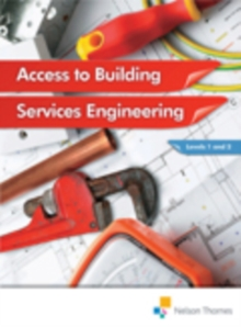 Access to Building Services Engineering Levels 1 and 2, Paperback / softback Book