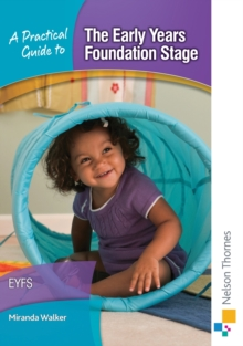 A Practical Guide to the Early Years Foundation Stage, Mixed media product Book