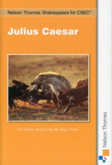 Nelson Thornes Shakespeare for CSEC: Julius Caesar, Paperback Book