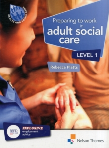 Preparing to Work in Adult Social Care Level 1, Paperback Book