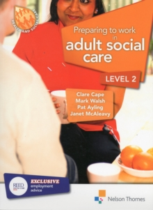 Preparing to Work in Adult Social Care Level 2, Paperback Book