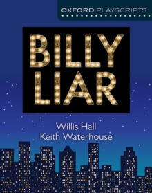 Oxford Playscripts: Billy Liar, Paperback / softback Book