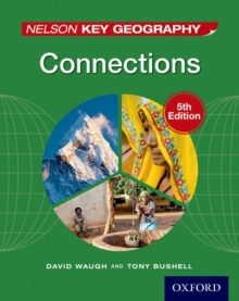 Nelson Key Geography Connections Student Book, Paperback Book