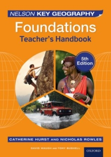 Nelson Key Geography Foundations Teacher's Handbook, Paperback Book