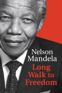 Long Walk to Freedom, Hardback Book