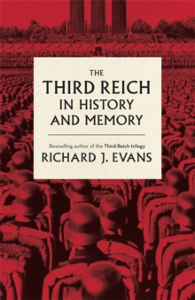 The Third Reich in History and Memory, Hardback Book