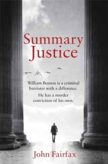 Summary Justice : 'An all-action court drama' Sunday Times, Hardback Book