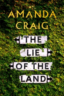 The Lie of the Land, Hardback Book