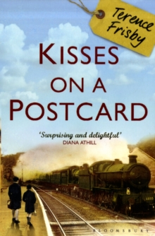 Kisses on a Postcard : A Tale of Wartime Childhood, Paperback Book