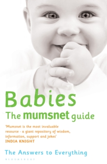Babies: The Mumsnet Guide : A Million Mums' Trade Secrets, Paperback Book