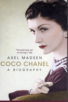 Coco Chanel : A Biography, Paperback Book