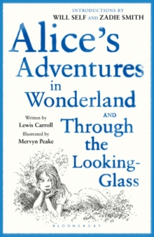 Alice's Adventures in Wonderland : AND Through the Looking Glass, Paperback / softback Book
