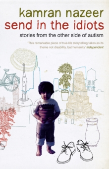 Send in the Idiots : Stories from the Other Side of Autism, EPUB eBook