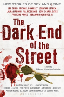 The Dark End of the Street : New Stories of Sex and Crime, Paperback Book