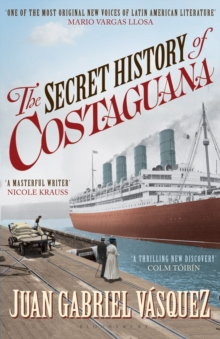 The Secret History of Costaguana, Paperback Book