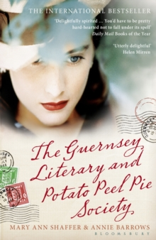 The Guernsey Literary and Potato Peel Pie Society, Paperback / softback Book