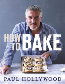How to Bake, Hardback Book