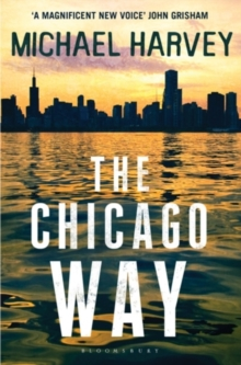 The Chicago Way : Reissued, Paperback Book