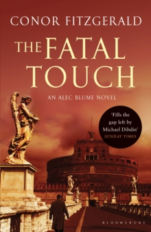 The Fatal Touch : An Alec Blume Novel, Paperback Book