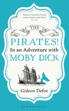 The Pirates! In an Adventure with Moby Dick : Reissued, Paperback Book