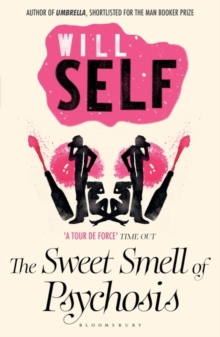 The Sweet Smell of Psychosis : reissued, Paperback / softback Book