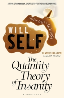 The Quantity Theory of Insanity : Reissued, Paperback Book