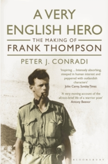 A Very English Hero : The Making of Frank Thompson, Paperback Book