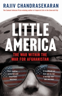 Little America : The War within the War for Afghanistan, Paperback Book
