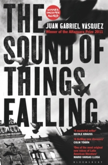 The Sound of Things Falling, Paperback Book