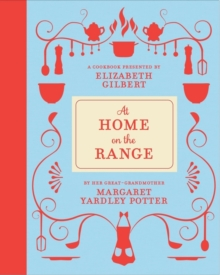 At Home on the Range, Hardback Book