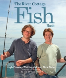 The River Cottage Fish Book, Hardback Book