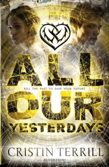 All Our Yesterdays, Paperback Book