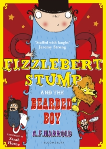 Fizzlebert Stump and the Bearded Boy, Paperback Book
