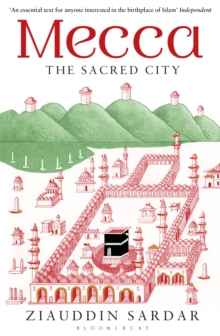 Mecca : The Sacred City, Paperback Book