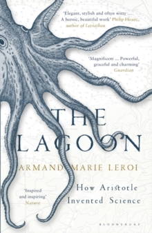 The Lagoon : How Aristotle Invented Science, Paperback Book