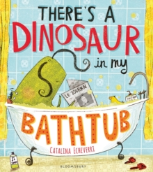 There's a Dinosaur in My Bathtub, Paperback Book