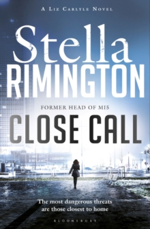 Close Call : A Liz Carlyle Novel, Paperback Book