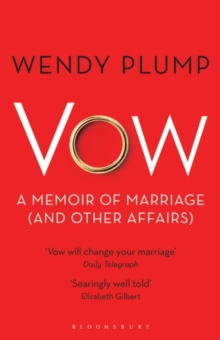 Vow : A Memoir of Marriage (and Other Affairs), Paperback / softback Book