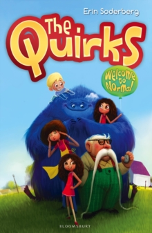 The Quirks: Welcome to Normal, Paperback Book