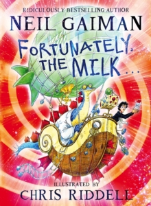 Fortunately, the Milk ..., Hardback Book