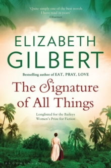 The Signature of All Things, Paperback Book