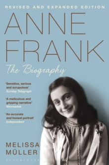 Anne Frank : The Biography, Paperback Book